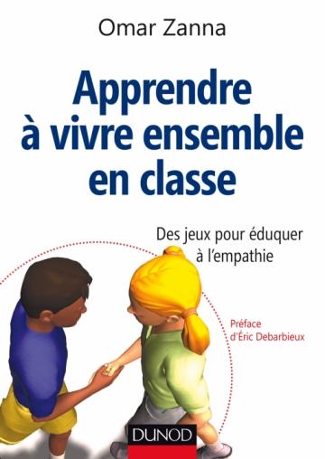 livre d'Omar Zanna «Apprendre à vivre ensemble en classe– des jeux pour éduquer à l'empathie»